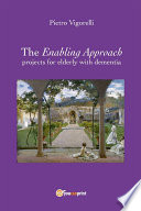 The Enabling Approach Projects For Elderly With Dementia
