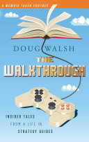The Walkthrough