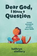 Pdf Dear God, I Have a Question
