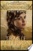 A Dream to Call My Own (Brides of Gallatin County Book #3)