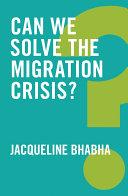Can We Solve the Migration Crisis? Pdf/ePub eBook