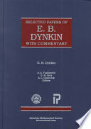 Selected Papers Of E B Dynkin With Commentary
