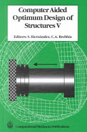 Computer Aided Optimum Design of Structures V Book