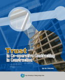 Trust in Co operative Contracting in Construction