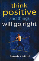 Think Positive and Things Will Go Right