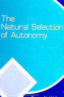 Natural Selection of Autonomy, The Book