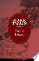 Read Online Eve's Diary (Diversion Illustrated Classics) For Free