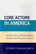 Core Actors in America