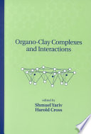 Organo Clay Complexes and Interactions