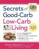 Pdf Secrets of Good-Carb/Low-Carb Living