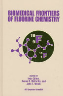 Biomedical Frontiers of Fluorine Chemistry Book