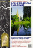 The Conservation And Repair Of Ecclesiastical Buildings