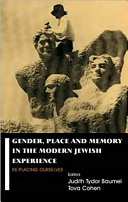 Gender  Place  and Memory in the Modern Jewish Experience