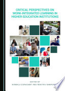 Critical Perspectives On Work Integrated Learning In Higher Education Institutions