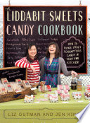 The Liddabit Sweets Candy Cookbook Book