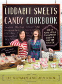 The Liddabit Sweets Candy Cookbook [Pdf/ePub] eBook