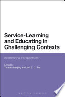 Service Learning And Educating In Challenging Contexts