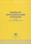 Guidelines for Safe Recreational Water Environments: Coastal and fresh waters