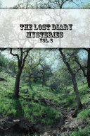 THE LOST DIARY MYSTERIES Vol. 2