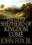 The Little Shepherd of Kingdom Come [Pdf/ePub] eBook