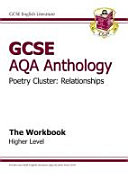 GCSE AQA Anthology Poetry Workbook  Relationships  Higher