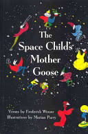 The Space Child s Mother Goose