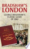 Bradshaw s London