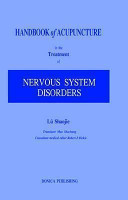 Handbook of Acupuncture in the Treatment of Nervous System Disorders
