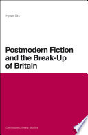 Postmodern Fiction and the Break Up of Britain