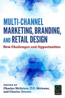Multi-Channel Marketing, Branding and Retail Design