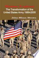 Kevlar Legions The Transformation Of The United States Army 1989 2005
