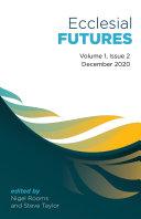 Pdf Ecclesial Futures: Volume 1, Issue 2