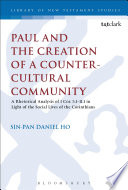 Paul and the Creation of a Counter Cultural Community