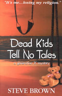 Dead Kids Tell No Tales
