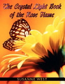 Pdf The Crystal Light Book of the Rose Flame