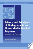 Science And Principles Of Biodegradable And Bioresorbable Medical Polymers Book PDF