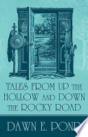 Tales from Up the Hollow and Down the Rocky Road