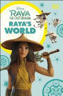 Disney Raya and the Last Dragon Raya's World Pdf/ePub eBook