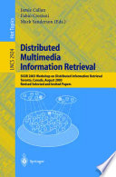 Distributed Multimedia Information Retrieval