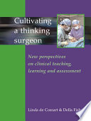 Cultivating A Thinking Surgeon Book