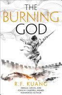 The Burning God  The Poppy War  Book 3