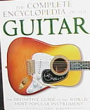 The Complete Encyclopedia of the Guitar