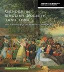 Gender in English Society 1650-1850