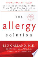 """The Allergy Solution"" by Leo Galland, M.D., Jonathan Galland"