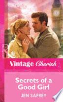 Secrets Of A Good Girl  Mills   Boon Vintage Cherish