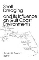 Shell Dredging and Its Influence on Gulf Coast Environments