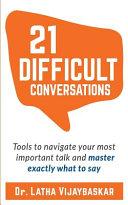 21 Difficult Conversations Book