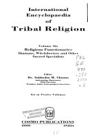 International Encyclopaedia of Tribal Religion  Religious functionaries   shamans  witchdoctors and other sacred specialists