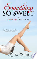 Something So Sweet Book PDF