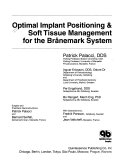 Optimal implant positioning & soft tissue management for the Brånemark system